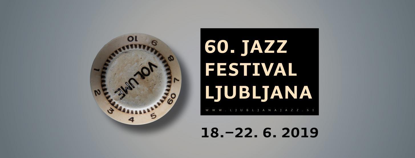 Youth and Vitality of the 60th Jazz Festival Ljubljana